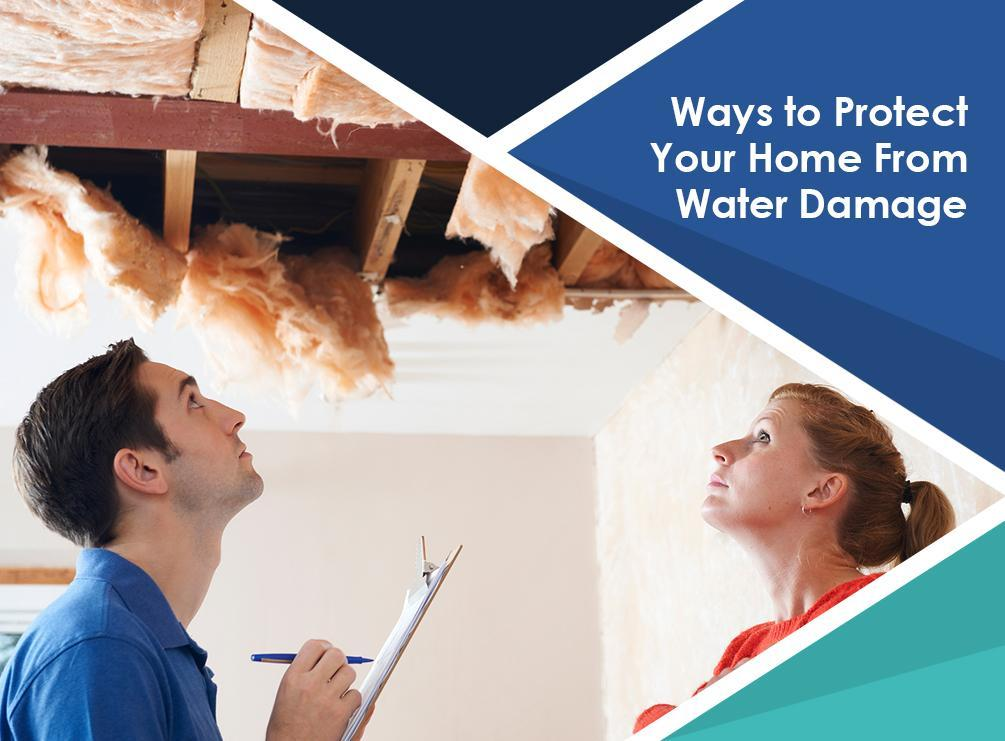 Ways to Protect Your Home From Water Damage