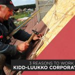 3 Reasons to Work with Kidd-Luukko Corporation